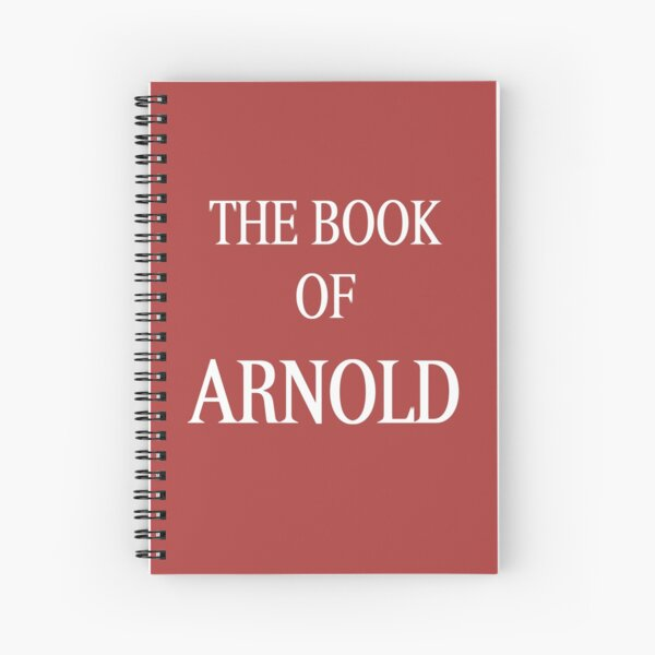 The Book of Arnold Spiral Notebook