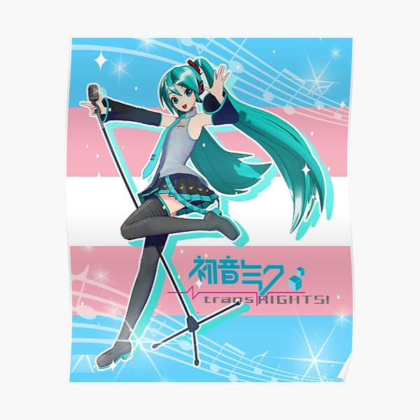 hatsune miku trans rights poster Poster