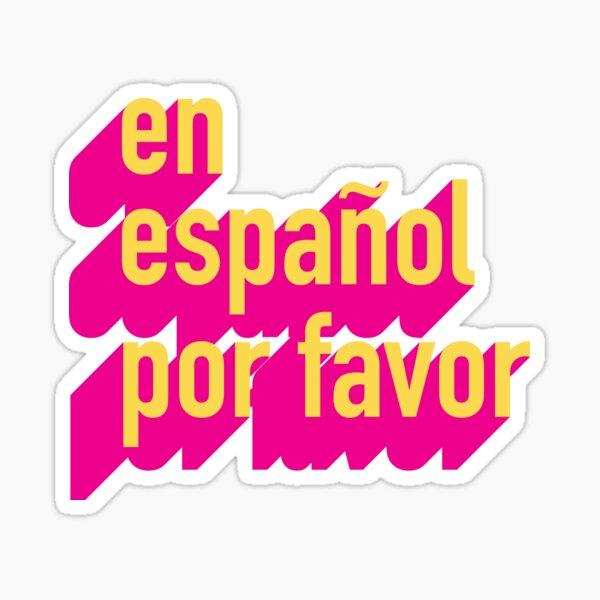 en español por favor Pegatina