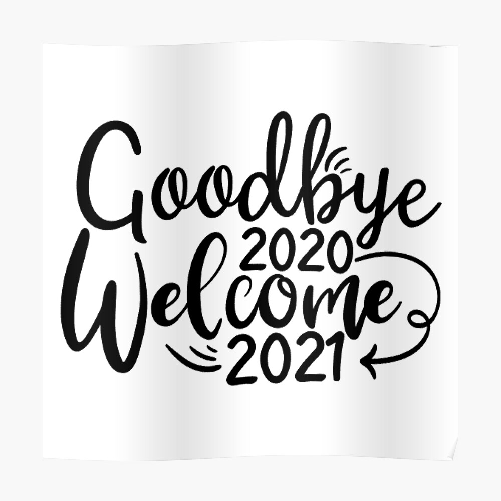 "Goodbye 2020 Welcome 2021"" Sticker by KeelysKornerInc   Redbubble"