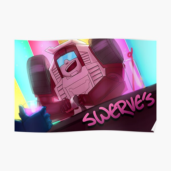Swerve's Poster
