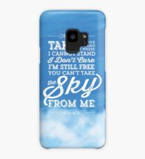 You Can't Take the Sky From Me - Blue Sky Case/Skin for Samsung Galaxy