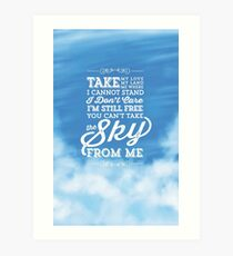 You Can't Take the Sky From Me - Blue Sky Art Print