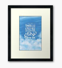 You Can't Take the Sky From Me - Blue Sky Framed Print