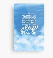You Can't Take the Sky From Me - Blue Sky Metal Print