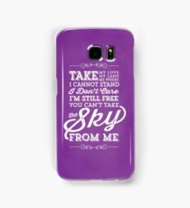 You Can't Take the Sky From Me - Purple Samsung Galaxy Case/Skin