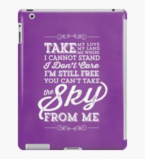 You Can't Take the Sky From Me - Purple iPad Case/Skin