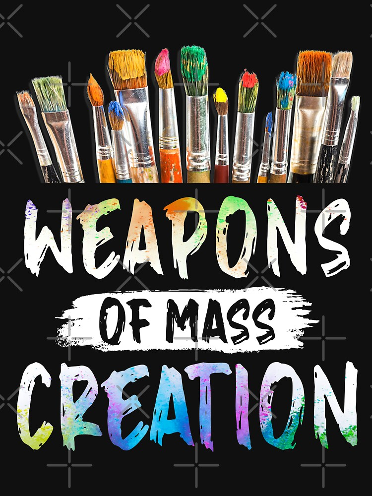 Weapons Of Mass Creation by moonchildworld