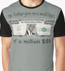 a million dollars Graphic T-Shirt