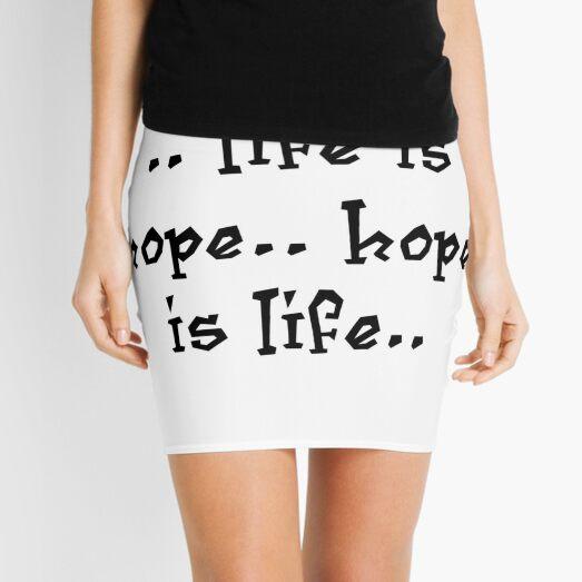 life is hope & hope is life Mini Skirt