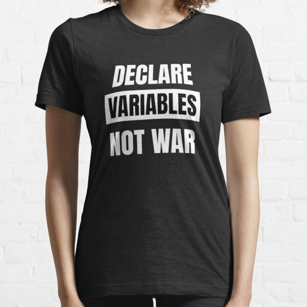 Declare Variables Funny Coding t-shirt Essential T-Shirt