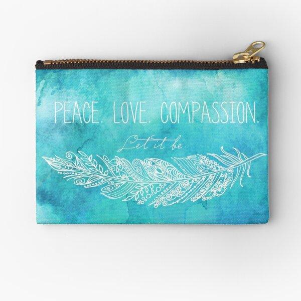 Peace Love Compassion Zipper Pouch