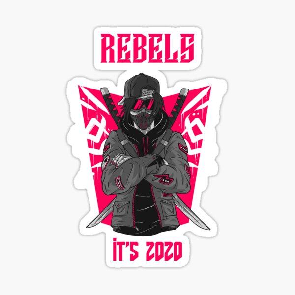 REBEL - WARRIOR : ITS 2020  Sticker