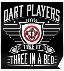 Dart players like it three in bed Poster