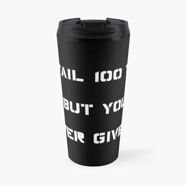 Energetic Quotes - For motivation. Travel Mug