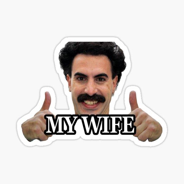 Borat my wife Sticker