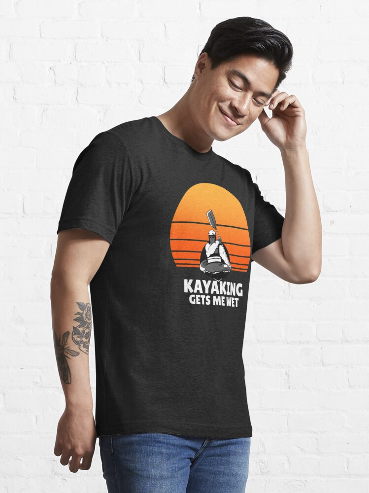 Alternate view of Kayaking gets me wet  Essential T-Shirt
