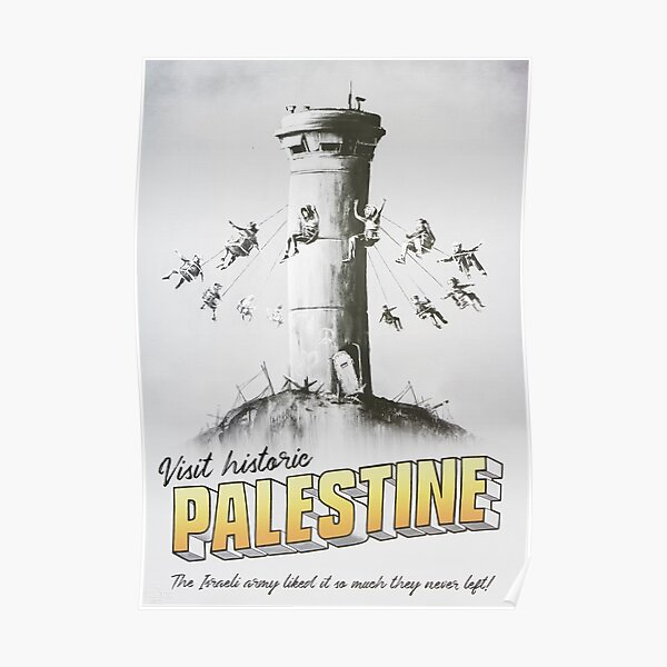 Visit historic Palestine - The Walled Off Hotel Poster