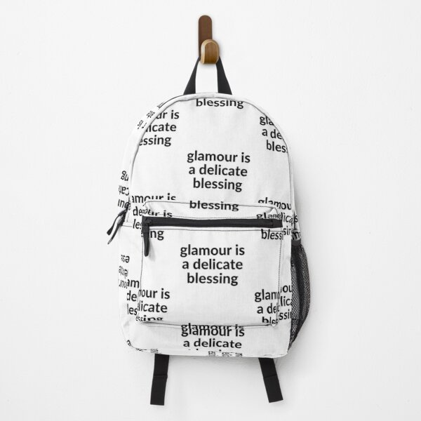 """""""glamour is a delicate blessing"""" Backpack"""