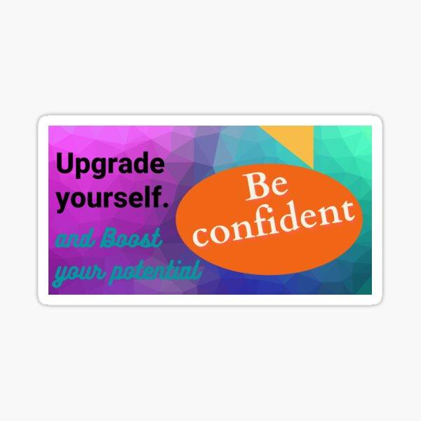 motivational slogan , design for redbubble  Sticker