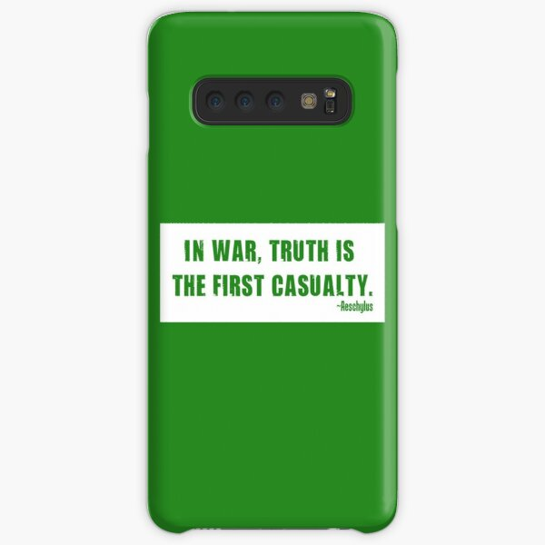 """""""In war, truth is the first casualty."""" Samsung Galaxy Snap Case"""