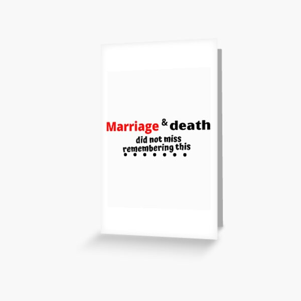 T-Shirts  Marriage and death did not miss remembering this,Gift Mom ,Gift family,, Gift Dad,background, Greeting Card