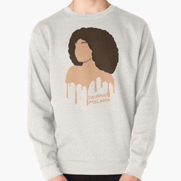 Melanin Drip 2 Pullover Sweatshirt