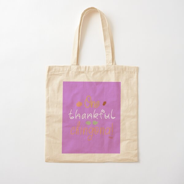 One Thankful Chingona Cotton Tote Bag