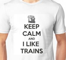"Asdf Movies4 ""Keep Calm and I Like Trains"" Unisex T-Shirt"