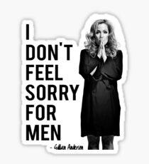 I don't feel sorry for men. Sticker