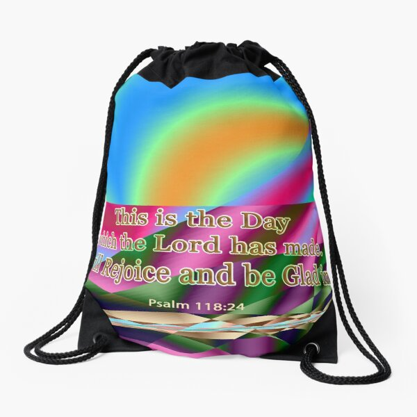 This is the Day which the Lord has made Drawstring Bag