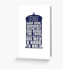 You need a hand to hold - Dr Who Greeting Card