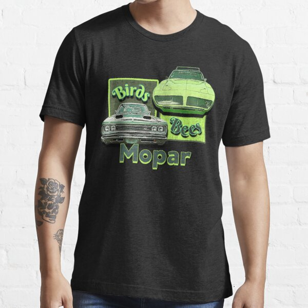 Funny Mopar Muscle Car Hotrod Vintage Classic Birds and Bees Essential T-Shirt