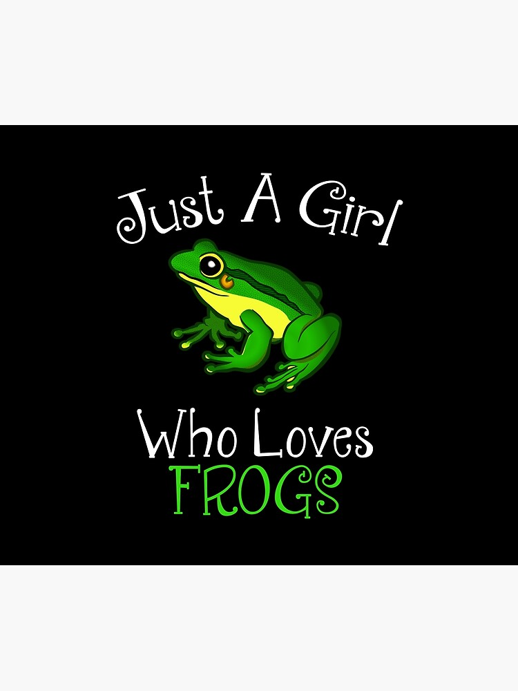 Just A Girl Who Loves Frogs by CroyleC