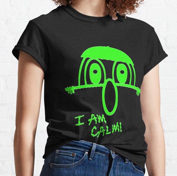 I AM Calm! Classic T-Shirt