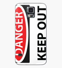 Danger Keep Out Case/Skin for Samsung Galaxy