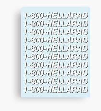 1-800-HELLARAD Canvas Print