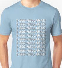 1-800-HELLARAD Unisex T-Shirt