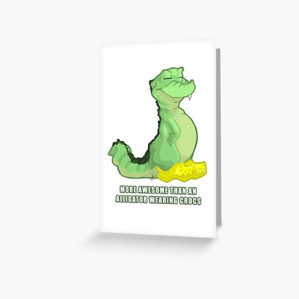 'Gator Wearing Crocs Greeting Card