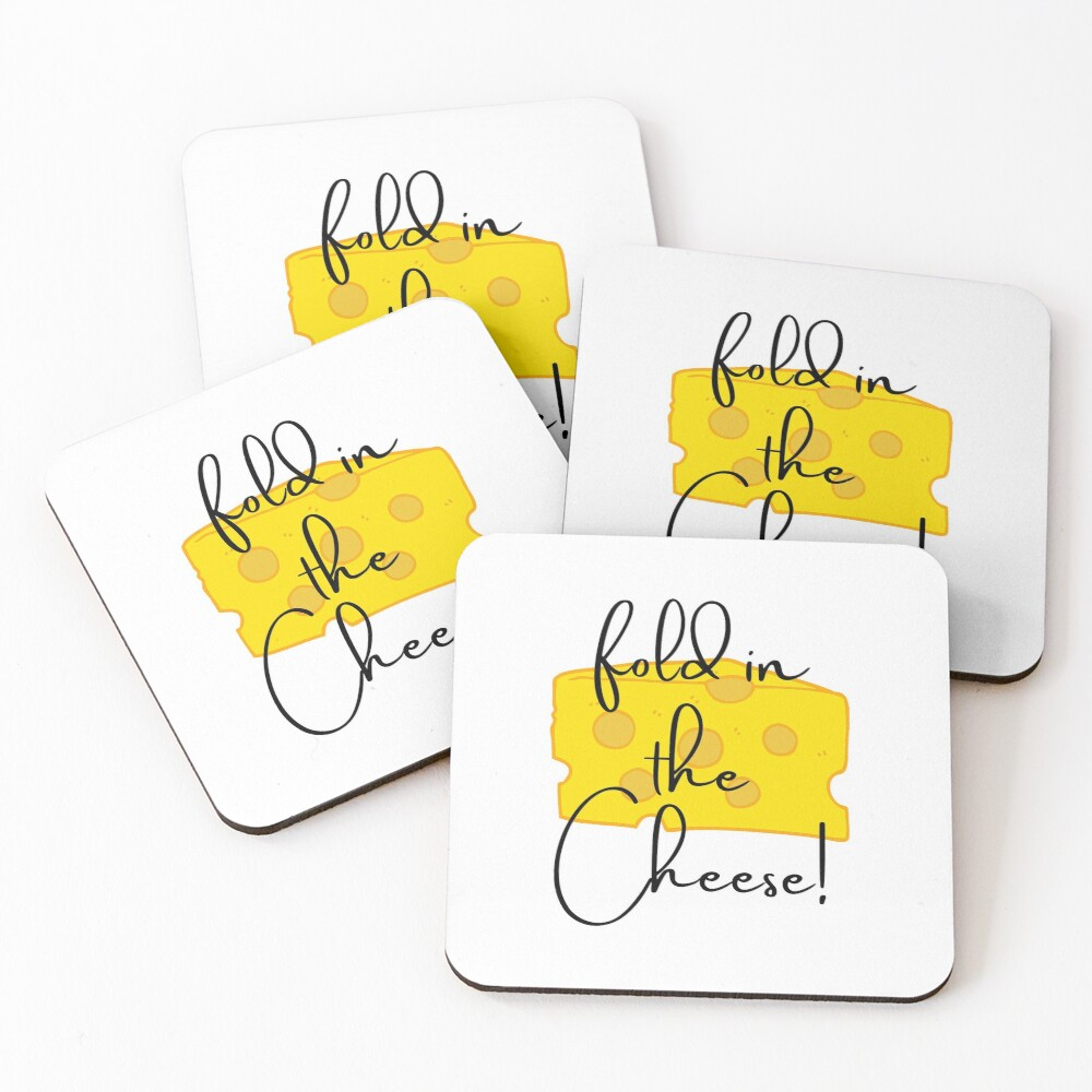 Fold in the Cheese!! Coasters (Set of 4)