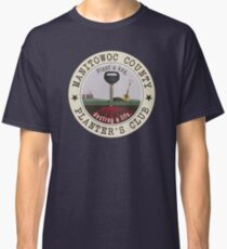 "Manitowoc County ""Plant a key, destroy a life."" (MAKING A MURDERER) Classic T-Shirt"