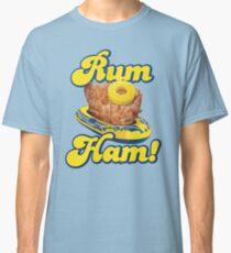 Rum Ham! (ALWAYS SUNNY) Classic T-Shirt