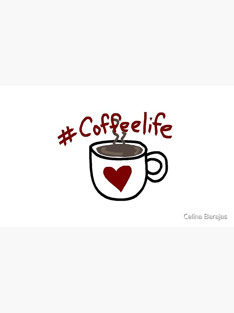 #Coffeelife by celinabarajas