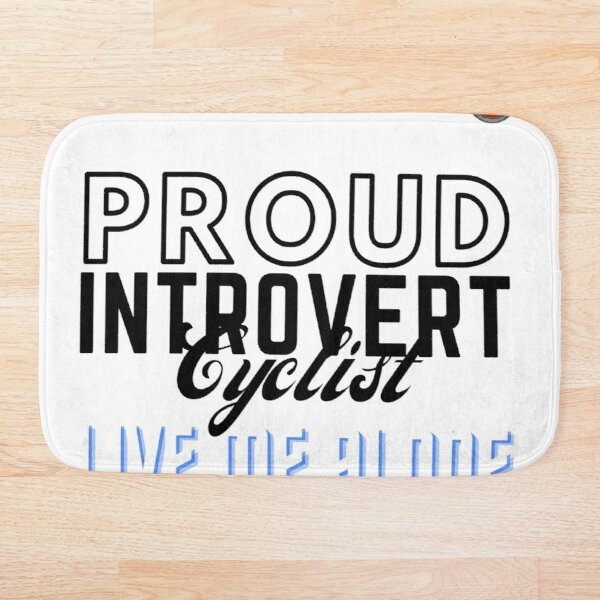 cyclostock - PROUD INTROVERT CYCLIST Bath Mat