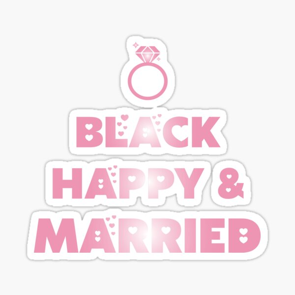 Black Happy And Married Sticker