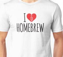 I Love Homebrew Unisex T-Shirt