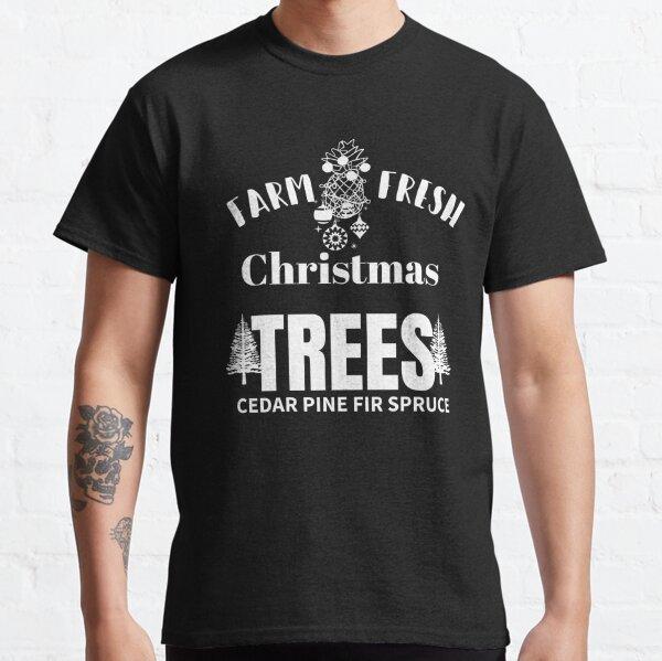 Farm fresh Christmas trees sweatshirt farm gifts holiday tees christmas graphic shirt farmhouse christmas gifts family shirt gifts present Classic T-Shirt