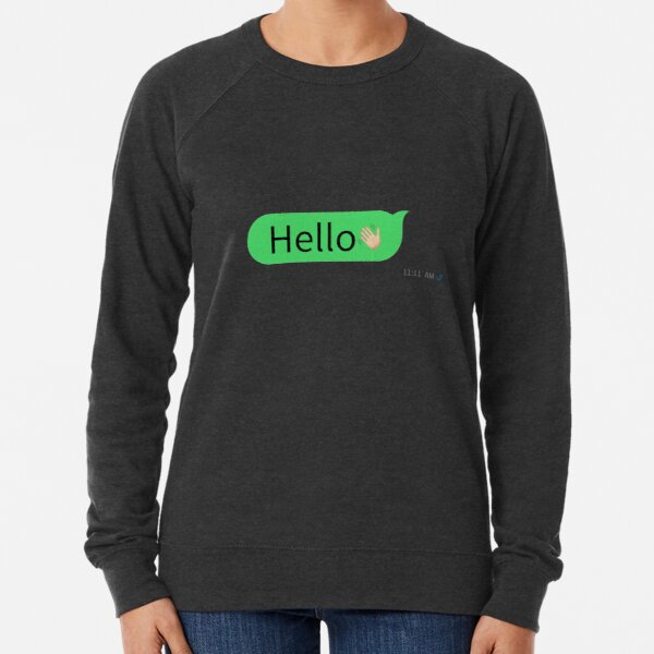 Hello! Lightweight Sweatshirt