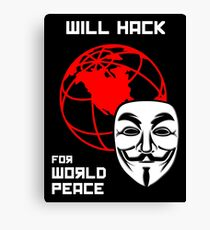 Will Hack for World Peace Canvas Print