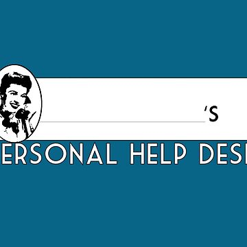 Personal Help Desk by francesrosey